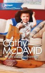 Baby's First Homecoming - Cathy McDavid