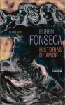 Historias de amor - Rubem Fonseca