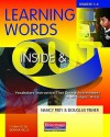 Learning Words Inside & Out, Grades 1-6: Vocabulary Instruction That Boosts Achievement in All Subject Areas - Nancy Frey, Douglas Fisher