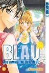 Blau - Wie Himmel, Meer & Liebe, Band 04 - Kozue Chiba
