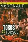 Toros & Torsos - Craig McDonald