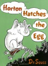 Horton Hatches the Egg - Dr. Seuss