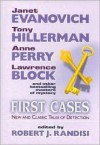 First Cases, Volume 3: New and Classic Tales of Detection - Robert J. Randisi, Tony Hillerman, Talmage Powell, Maxine O'Callaghan