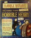 The Terrible Tudors - Horrible Henry (Horrible History Magazines, #2) - Terry Deary, Alan Craddock, Martin C. Brown, Patrice Aggs