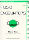 Music Encounters Student Theory Workbook: Level 3 - Alfred Publishing Company Inc.