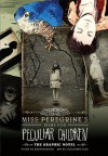 Miss Peregrine's Home For Peculiar Children: The Graphic Novel - Ransom Riggs, Cassandre Jean