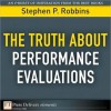The Truth about Performance Evaluations - Stephen P. Robbins