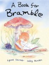 A Book for Bramble - Lynne Garner, Gaby Hansen