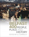 Belfast 400: People, Place and History - Sean Connolly