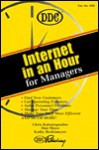 Internet in an Hour for Managers (Internet-In-An-Hour) - Chris Katsaropulos, Don Mayo, Kathy Berkemeyer