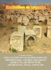 3rd Edition. Volume 2. Explanation of Ur, Sumer, Babylon, Mesopotamia, Assyria and Akkad Artifacts, Architecture, Archeology, Seals, and Slabs - Maximillien de Lafayette