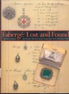 Fabergé, Lost and Found: The Recently Discovered Jewelry Designs from the St. Petersburg Archives - A. Kenneth Snowman
