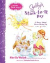 Gabby's Stick-to-It Day: A Story About Never Giving Up (Gabby, God's Little Angel) - Sheila Walsh