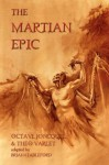 The Martian Epic - Brian Stableford, Octave Joncquel, Theodore Varlet