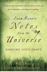 Even More Notes From the Universe: Dancing Life's Dance - Mike Dooley
