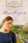 Plain Perfect (A Daughters of the Promise Novel) - Beth Wiseman