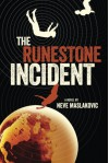 The Runestone Incident - Neve Maslakovic