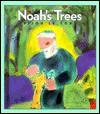 Noah's Trees - Bijou Le Tord