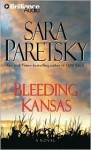 Bleeding Kansas - Sara Paretsky, Susan Ericksen