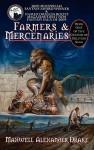 Farmers & Mercenaries - Genesis of Oblivion Bk 1 (Hardback) - Maxwell Alexander Drake, Patrick LoBrutto, Lars Grant-West
