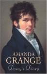 Darcy's Diary - Amanda Grange