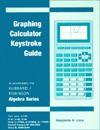 Hubbard Algebra Graphics Calc Gde - Elaine Hubbard, Benjamin N. Levy, Ronald D. Robinson