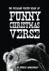 The Peculiar Poetry Book of Funny Christmas Verse (Peculiar Poetry Collections) - Patrick Winstanley, Paul Curtis, Max Scratchmann