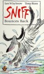 Sniff Bounces Back - Ian Whybrow