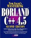Mastering Borland C++ 4.5 - Tom Swan