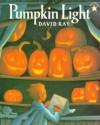 Pumpkin Light - David Ray