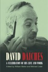 David Daiches: A Celebration of His Life and Work - William Baker