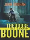 Theodore Boone Kid Lawyer - John Grisham