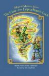 The Case of the Leprechaun's Luck (Magical Mystery Series) (Volume 2) - Brenda Elser, Kristin Loehrmann, Rose Mary Berlin