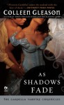 As Shadows Fade - Colleen Gleason