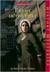 Enemy in the Fort (American Girl History Mysteries) - Sarah Masters Buckey