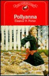 Pollyanna (Dell Yearling Classic) - Lois Lowry, Eleanor H. Porter