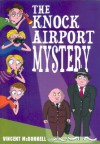 The Knock Airport Mystery - Vincent McDonnell