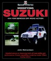 Modifying Suzuki 4x4 for Serious Offroad Action - John Richardson