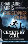 Cemetery Girl: The Pretenders - Charlaine Harris