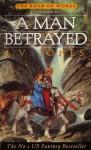 A Man Betrayed - J.V. Jones