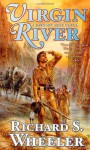 Virgin River: A Barnaby Skye Novel - Richard S. Wheeler