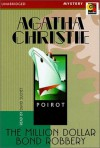The Million Dollar Bond Robbery (A short story) - David Suchet, Agatha Christie