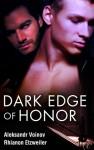 Dark Edge of Honor - Aleksandr Voinov, Rhi Etzweiler, Jack LeFleur