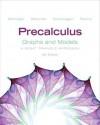Precalculus: Graphs and Models: A Right Triangle Approach - Marvin L. Bittinger, Judith A. Beecher, David J. Ellenbogen