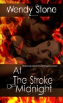 At The Stroke of Midnight - Wendy Stone