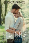 Rising from the Ashes - Jessica Prince