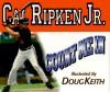 Count Me in - Cal Ripken Jr., Doug Keith, Greg Brown