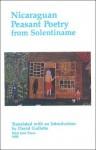 Nicaraguan Peasant Poetry From Solentiname - David Gullette