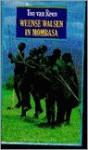 Weense Walsen In Mombasa - Ton van Reen