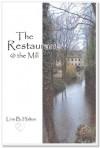 The Restaurant @ The Mill - Linn B. Halton